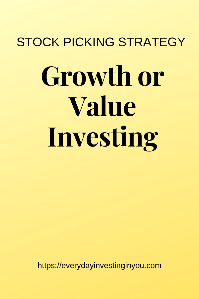 Growth or Value Investing