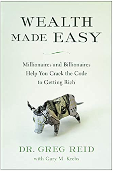 Wealth Made Easy by Dr Greg Reid